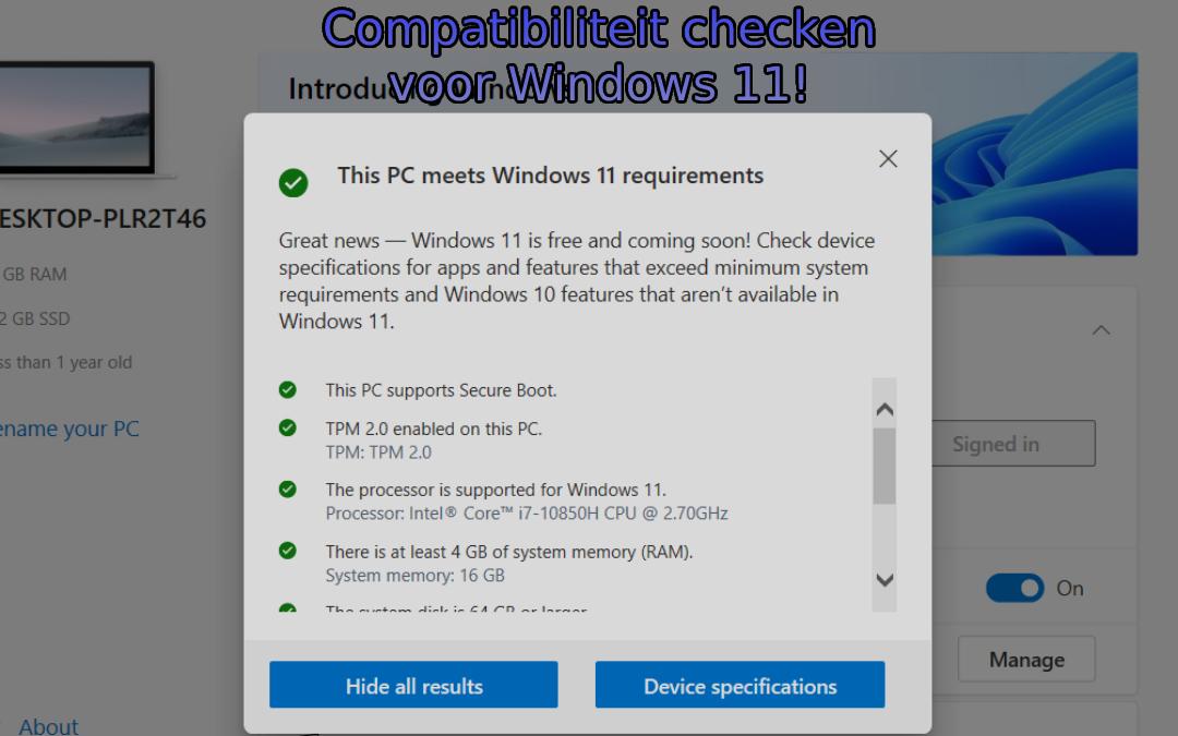 Windows 11! Is mijn PC geschikt?
